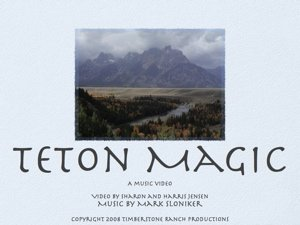 Teton Magic with music by Mark Sloniker